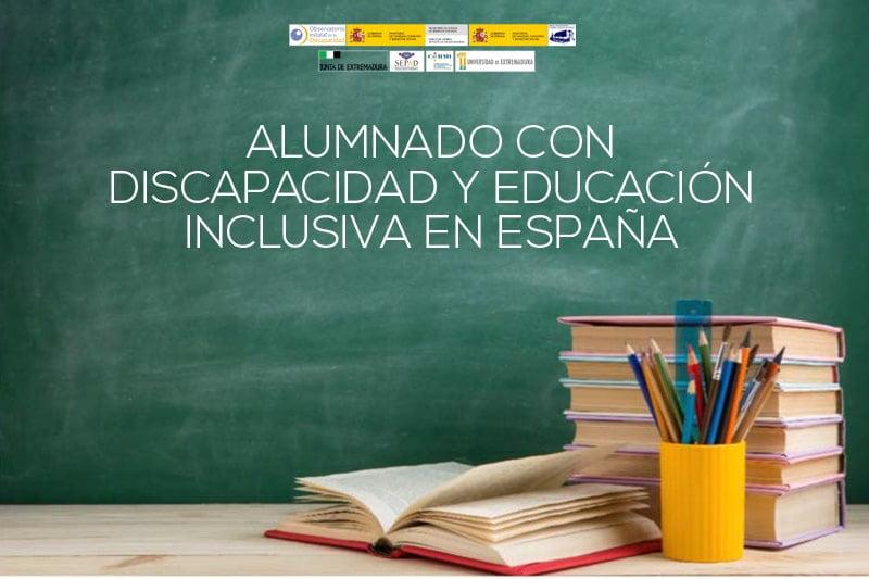Alumnado con discapacidad y educación inclusiva en España