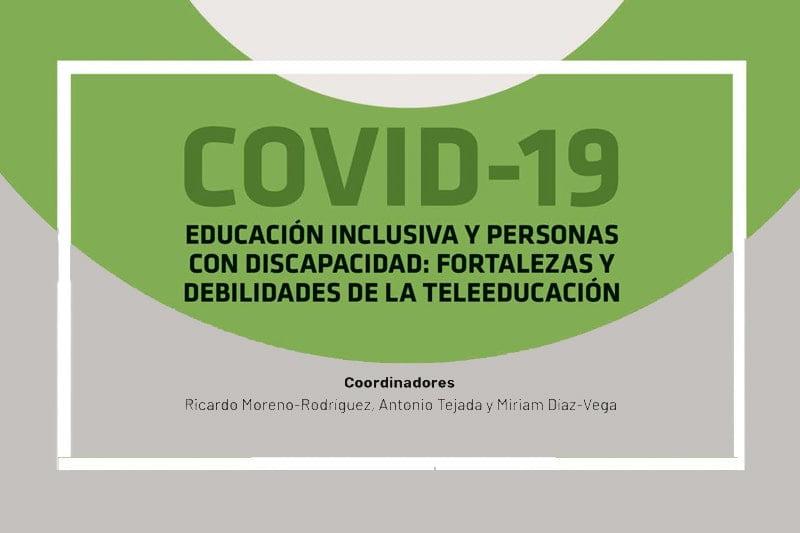Covid-19. Educación inclusiva y personas con discapacidad: fortalezas y debilidades de la teleeducación