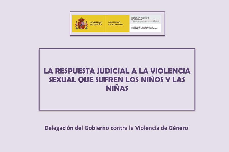 Estudio sobre la respuesta judicial a la violencia sexual infantil