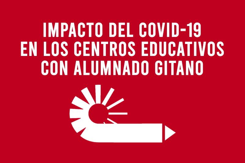 Impacto del Covid-19 en los centros educativos con alumnado gitano