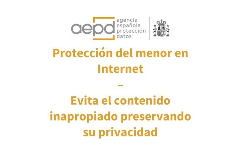 Protección del menor en Internet.Manual para evitar contenido inapropiado en menores preservando su privacidad.