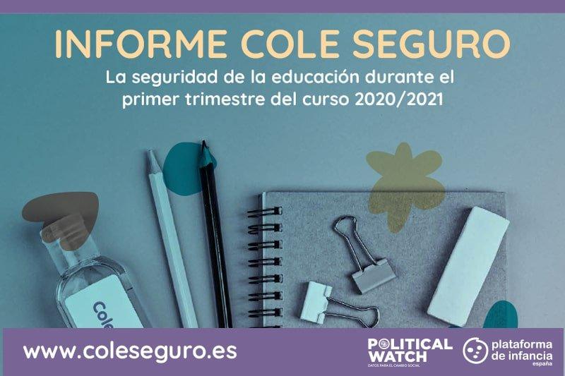 Informe Cole Seguro: la seguridad de la educación durante el primer trimestre del curso 2020/2021